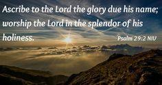 The Splendor of Holiness - Psalm 29:2
