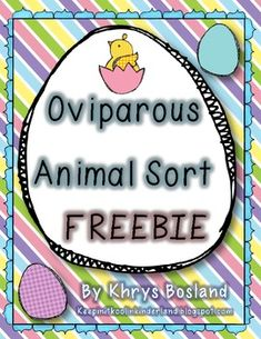 Oviparous Animal Sort {FREEBIE} - Khrys Bosland - TeachersPayTeachers.com