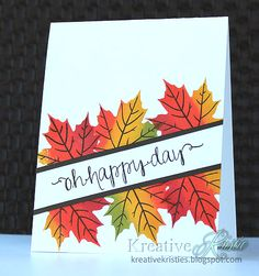 handmade card for Autumn from Kreative Kristie ... clean and simple ... brightly colored maple leaves ... diagonal band with sentiment moves across the leaves ... like it!