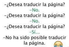 Traductor De Google http://chiste.cc/1L4Nkk0  #Chistes #Humor
