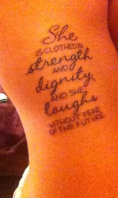 Proverbs 31 FTW--I would put that elsewhere, not on the side-rib, if I ever did this...