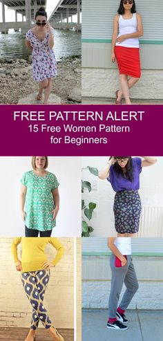 FREE PATTERN ALERT: 15 Free Womens Patterns for Beginners. Find a great collection of patterns for women. Beginners included! Click here to learn more