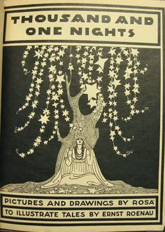 A star tree would be really beautiful! Thousand and One Nights, by Ernst Roenau. Title page illustration by Rosa.