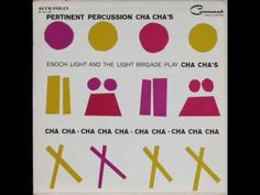 Enoch Light And The Light Brigade - Enjoy Yourself Cha Cha