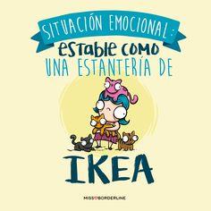 Situación emocional: estable como una estantería de IKEA. #humor #frases #divertidas #graciosas #risas #chistosas #ikea