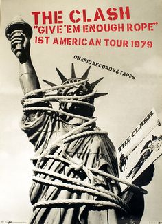 The Clash, promo poster for the Give 'Em Enough Rope US Tour, 1979 More