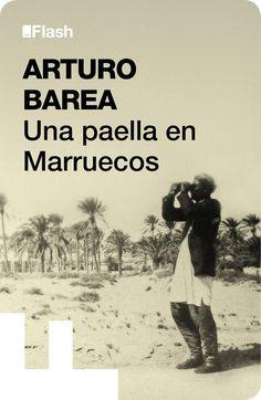 Barea, Arturo - Una paella en Marruecos