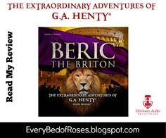 Every Bed of Roses: Beric The Briton {Heirloom Audio Productions Review}