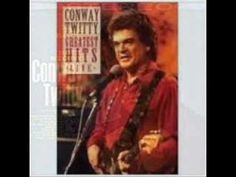"Conway Twitty ""That's My Job"" - another one that makes me teary!"
