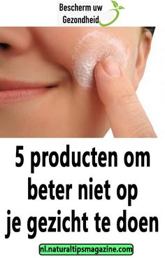 5 producten om beter niet op je gezicht te doen Om, Shampoo, Alcohol, Hacks, Hair Sprays, Rubbing Alcohol, Liquor, Tips