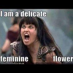 I'm a delicate feminine flower