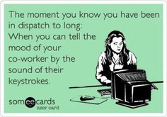 The best dispatch Memes and Ecards. See our huge collection of dispatch Memes and Quotes, and share them with your friends and family. Love My Job, Love Of My Life, Police Dispatcher, Dispatcher Quotes, Love Quotes, Funny Quotes, Motivational Quotes, Funny Memes, Good Grammar