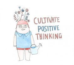 """Beccy Brown """"Cultivate positive thinking"""""""