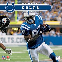 Indianapolis Colts Wall Calendar: Specially designed for the die-hard Indianapolis Colts fan, Turner Licensing presents the ultimate 2013 NFL wall calendar! Your favorite players are displayed in vivid action-packed images along with player bios, team trivia and noteworthy NFL historical dates every month.  $15.99  http://calendars.com/Indianapolis-Colts/Indianapolis-Colts-2013-Wall-Calendar/prod201300001265/?categoryId=cat00494=cat00494#