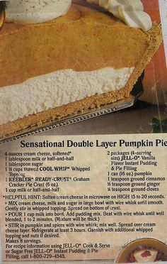 Recipes | Desserts | Sensational Double Layer Pumpkin Pie--I thought I hated pumpkin pie until I tried this recipe. So good! The pudding and cream cheese layer help cut down on the pumpkin flavor. Only do half of the ginger it calls for, though! This recipe has it a little too strong/spicy