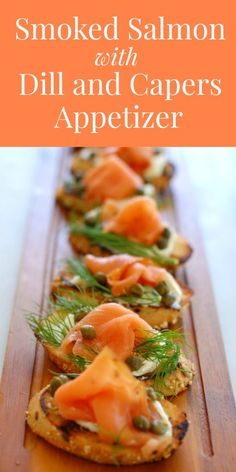 Smoked salmon with dill and capers appetizer is so easy to make but tastes fantastic. Make this for a special occasion. Great Appetizers, Appetizer Recipes, Birthday Appetizers, Gourmet Appetizers, Wedding Appetizers, Seafood Recipes, Dinner Recipes, Smoked Salmon Appetizer, Smoked Salmon Platter