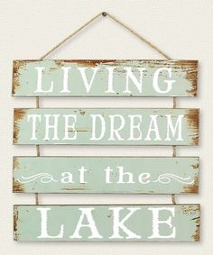 Living the Dream at the Lake Wall Sign | zulily