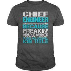 Awesome Tee For Chief Engineer T-Shirts, Hoodies. ADD TO CART ==► https://www.sunfrog.com/LifeStyle/Awesome-Tee-For-Chief-Engineer-115287987-Dark-Grey-Guys.html?id=41382