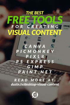 Creating visual content that grabs people's eyeballs doesn't require a degree in graphic design as long as you have the right tools. This is my list of the best free tools available.