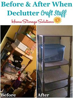 How To Declutter Craft Supplies & Equipment - Before and after when declutter craft stuff from your home {featured on Home Storage Solutions - Craft Storage Containers, Craft Storage Solutions, Craft Storage Furniture, Craft Room Storage, Household Organization, Craft Organization, Organizing Tips, Small Craft Rooms, Clutter Control