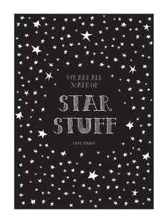 "Science Physics Art Print Space Carl Sagan ""Star Stuff"" Quote Poster 12 x 16 Giclee Unique Teacher Nursery Kids or Boyfriend Gift. $34.00, via Etsy."