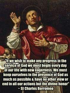 Catholic Saints, Roman Catholic, Saint Charles Borromeo, Seven Sacraments, Works Of Mercy, Saint Quotes, Catholic Quotes, Daily Prayer, Christian Quotes