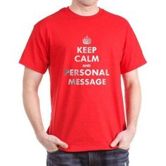 Cafepress Personalized Keep Calm And... Dark T-Shirt, Men's, Size: 3XLarge Tall (+$3.00), Red