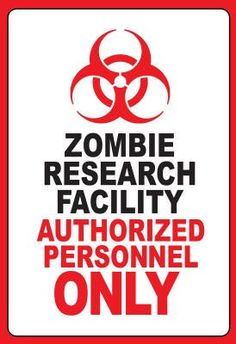 (13x19) Zombie Research Facility Art Poster Print  #zomiesigns #zombieinfestedworld #zombieposters #zombiedecals #warning #killzombies #zombiezpocalypse #zombiedecor #zombie_sayings #zombie_stickers #zombie_fun #thewalkingdead #theundead #thelivingdead #gag_gifts #zombie_gifts #tinsigns #woodsigns #zombiehunting  #printed_posters #zombiefamily #zombie_research http://www.zombieinfestedworld.com/Zombie-Signs-Posters-and-Decals.html