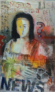 Titolo: Monna Lisa.. Tecnica: mista , olio, matite , acrilico, e collage Anno: 2011 .Authors : Lino Lanaro .