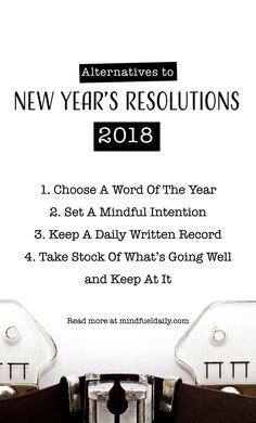 Alternatives to New Year's Resolutions: When we make new year's resolutions, sometimes we inadvertently put pressure on ourselves to achieve a specific result. The end goal seems so far away, so impossible, that we throw in the towel before January is even over. This year, skip the traditional resolutions and opt for these thoughtful alternatives instead. #newyears #resolutions