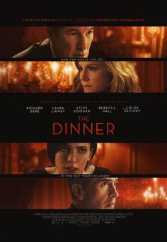2017 Directed by Oren Moverman. With Richard Gere, Laura Linney, Steve Coogan, Rebecca Hall. Two sets of wealthy parents meet for dinner to decide what to do about a crime their sons have committed. Films Hd, Hd Movies, Movies To Watch, Movies Online, Movie Tv, 2017 Movies, Movie Duos, Rebecca Hall, Best Halloween Movies