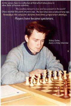 Valery Salov Chess Players, Good Things, Random, Chess, Casual