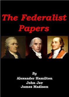 The Federalist Papers [Illustrated] by Alexander Hamilton, http://www.amazon.com/dp/B005701ZH0/ref=cm_sw_r_pi_dp_SOwMsb0SP90QM