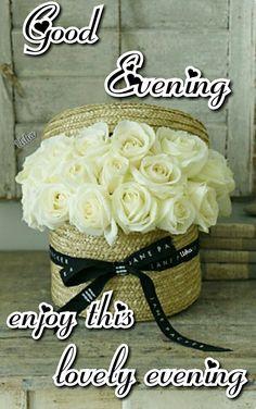 Good Night I Love You, Good Morning Good Night, Good Evening Greetings, Christian Dating Advice, Evening Quotes, Jumma Mubarak, Good Afternoon, Holiday, Sayings
