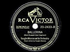 1948 HITS ARCHIVE: Ballerina - Vaughn Monroe (his original #1 version)