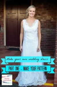 Lovely How I made this wedding dress part custom pattern