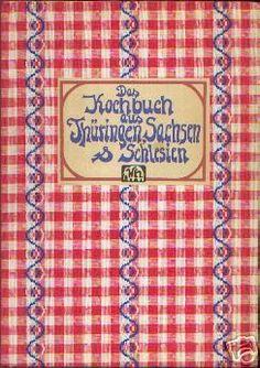 Das Kochbuch aus Thüringen-Sachsen, und Schlesien