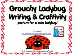 Writing prompt and craftivity to go with Eric Carle's The Grouchy Ladybug.Includes:Ladybug paper craft patternsPlanning page2 writing pag...