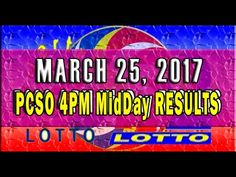 PCSO MidDay - 4PM Results March 25, 2017 (SWERTRES & EZ2) Lotto Results, Lottery Tips, April 25, February, Positive Affirmations, Online Business, Stress, Positivity, Youtube