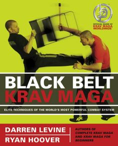Black Belt Krav Maga: Elite Techniques of the World's Most Powerful Combat System Used Book in Good Condition