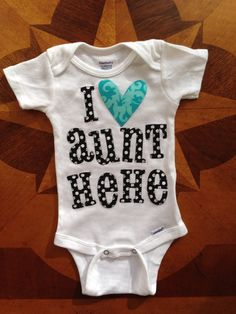 I love my aunt onesie made of 100% cotton and hand appliquéd with beautiful fabrics.  on Etsy, $21.00