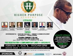 The Higher Purpose Academy, co-sponsored by Higher Purpose Apparel, will be held on Saturday, February 6, 2016 from 9:00AM to 12:00PM at Coahoma Community College in Clarksdale, MS. This inspirational series will provide participants with the tools necessary for protecting your brand, community and economic empowerment, entrepreneurship, and effective communication. Register today for this FREE event! A better future starts with you.