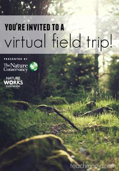 The Nature Conservancy virtual field trip and learning resources: Wild Biomes…