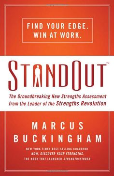 Awesome book from Marcus Buckingham about finding one's Strength Roles and applying them in life.