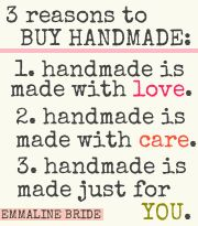 3 Reasons to Buy Handmade #love