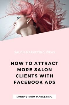 Salon Marketing Idea: Are you a hairdresser, nail tech or esthetician and you want to grow your client list? Its time to start using Facebook ads! This blog post will show you exactly how to promote your beauty business on social media using Facebook ads and chatbots!
