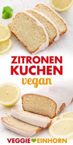 Juicy vegan lemon cake ▶ Just bake vegan ▶ Quick cake - . - Juicy vegan lemon cake ▶ Just bake vegan ▶ Fast cake – juicy vegan lemon cake. Lemon Desserts, Healthy Dessert Recipes, Vegan Recipes, Party Desserts, Vegan Lemon Cake, Cake Vegan, Tortillas Veganas, Quick Cake, Just Bake