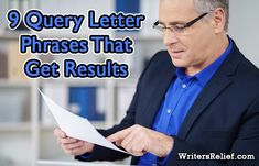 Writer: Learn the key phrases to include in a query letter to help you get a literary agent to represent your book .
