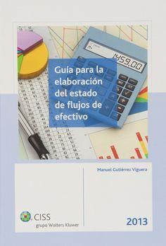 Guía para la elaboración del estado de flujos de efectivo / Manuel Gutiérrez Viguera