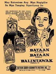 Aside from Bataan Matamis, the company also manufactured other variants such as Bataan Hebra, Bataan Hebra Blanco, and Balintawak Regaliz–all of which were heavily advertised in local magazines and newspapers. Vintage Comics, Vintage Ads, Jose Rizal, Philippines Culture, Bataan, Filipino Tattoos, Filipiniana, Commercial Ads, Retro Pop